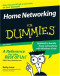 Home Networking For Dummies (Computer/Tech)