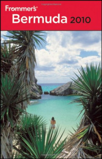 Frommer's Bermuda 2010 (Frommer's Complete)
