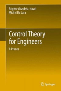 Control Theory for Engineers: A Primer (Environmental Science and Engineering / Environmental Engine)