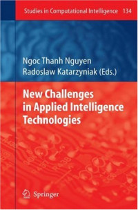 New Challenges in Applied Intelligence Technologies (Studies in Computational Intelligence)