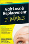 Hair Loss and Replacement For Dummies (Health & Fitness)