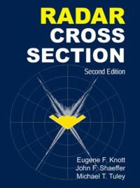 Radar Cross Section, 2nd Edition (Scitech Radar and Defense)