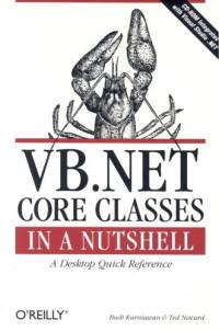 VB.NET Core Classes in a Nutshell