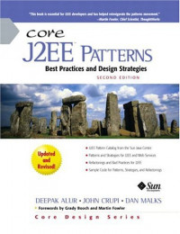 Core J2EE Patterns: Best Practices and Design Strategies, Second Edition