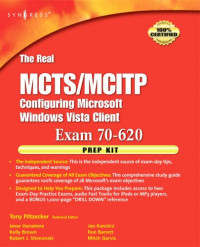 The Real MCTS/MCITP Exam 70-620 Prep Kit: Independent and Complete Self-Paced Solutions