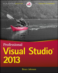 Professional Visual Studio 2013 (Wrox Programmer to Programmer)