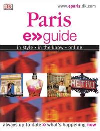 E.guide: Paris (EYEWITNESS TRAVEL GUIDE)