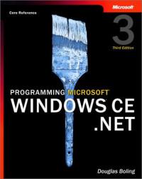 Programming Microsoft Windows CE .NET, Third Edition