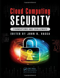 Cloud Computing Security: Foundations and Challenges