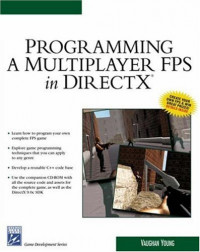 Programming a Multiplayer FPS in DirectX (Game Development Series)