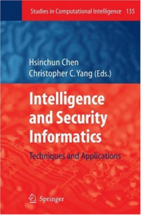 Intelligence and Security Informatics: Techniques and Applications (Studies in Computational Intelligence)