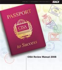 CISA Review Manual 2008