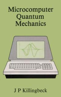 Microcomputer Quantum Mechanics