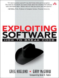 Exploiting Software : How to Break Code