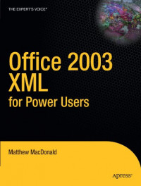 Office 2003 XML for Power Users (Books for Professionals by Professionals)