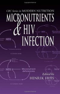 Micronutrients and HIV Infection (Modern Nutrition)