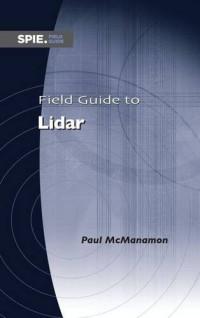 Field Guide to Lidar (SPIE Field Guide FG36)