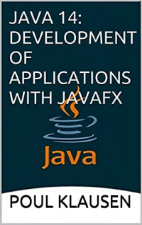 JAVA 14: DEVELOPMENT OF APPLICATIONS WITH JAVAFX