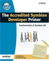 The Accredited Symbian Developer Primer: Fundamentals of Symbian OS (Symbian Press)
