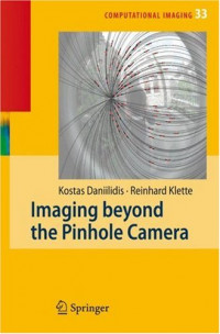 Imaging Beyond the Pinhole Camera (Computational Imaging and Vision)