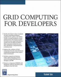 Grid Computing For Developers (Programming Series)