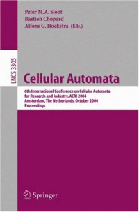 Cellular Automata: 6th International Conference on Cellular Automata for Research and Industry, ACRI 2004, Amsterdam