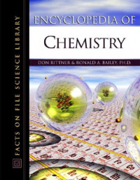 Encyclopedia Of Chemistry (Science Encyclopedia)
