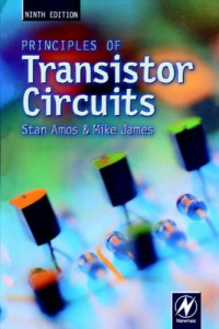 Principles of Transistor Circuits : Introduction to the Design of Amplifiers, Receivers and Digital Circuits