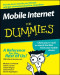 Mobile Internet For Dummies (Computer/Tech)