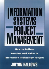 Information Systems Project Management With Infotrac: How To Deliver Function And Value In Information Technology Projects