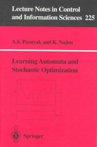Learning Automata and Stochastic Optimization (Lecture Notes in Control and Information Sciences)