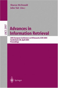 Advances in Information Retrieval: 26th European Conference on IR Research, ECIR 2004, Sunderland, UK, April 5-7, 2004, Proceedings