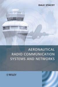 Aeronautical Radio Com Systems and Networks
