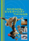 Science of Everyday Things: Real Life Chemistry, Volume 1