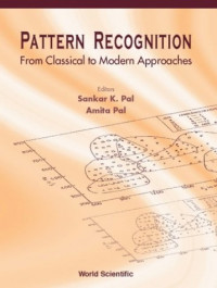 Pattern Recognition From Classical to Modern Approaches