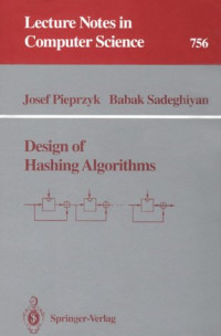 Design of Hashing Algorithms (Lecture Notes in Computer Science)