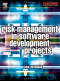 Risk Management in Software Development Projects (Computer Weekly Professional)