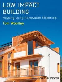Low Impact Building: Housing using Renewable Materials
