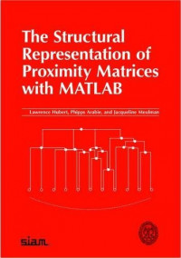 The Structural Representation of Proximity Matrices With Matlab (ASA-SIAM Series on Statistics and Applied Probability)