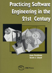 Practicing Software Engineering in the 21st Century