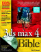 3ds max 4 Bible