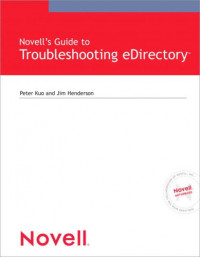 Novell's Guide to Troubleshooting eDirectory (Novell Press)