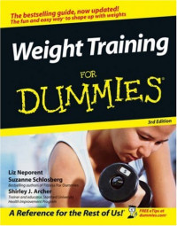 Weight Training For Dummies (Health & Fitness)