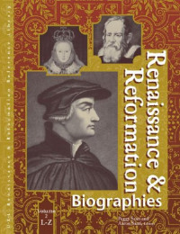 Renaissance and Reformation: Biographies Edition 1.