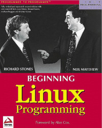 Beginning Linux Programming (Linux Programming Series)