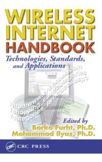 Wireless Internet Handbook: Technologies, Standards, and Applications