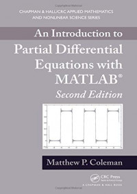 An Introduction to Partial Differential Equations with MATLAB (Chapman & Hall/CRC Applied Mathematics & Nonlinear Science)
