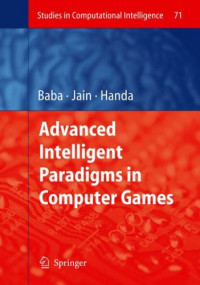 Advanced Intelligent Paradigms in Computer Games (Studies in Computational Intelligence)