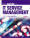 IT Service Management Guide: Vol. 1