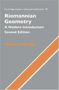 Riemannian Geometry: A Modern Introduction (Cambridge Studies in Advanced Mathematics)